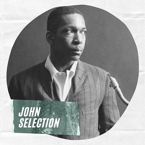 John Selection by John Coltrane
