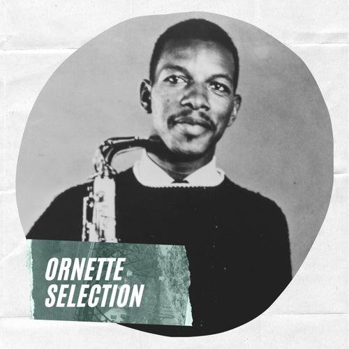 Ornette Selection by Ornette Coleman