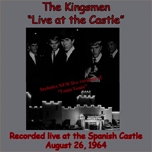 Live At The Castle de The Kingsmen