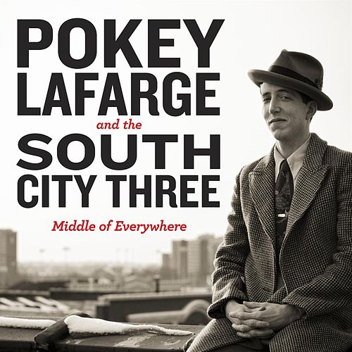Middle of Everywhere de Pokey LaFarge