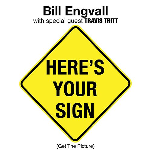 Here's Your Sign [Get The Picture] de Bill Engvall