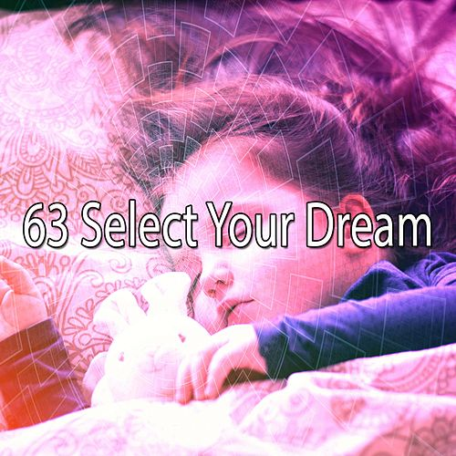 63 Select Your Dream by Ocean Sounds Collection (1)