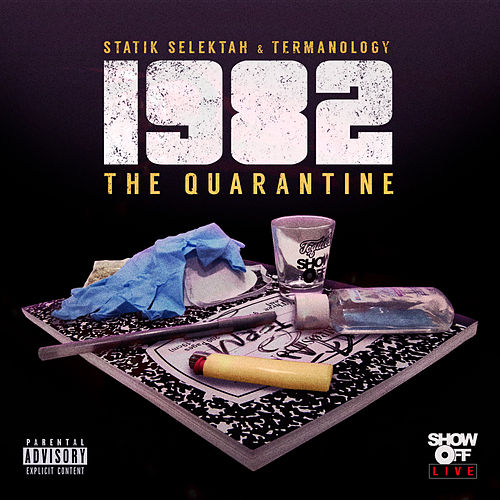 1982: The Quarantine von Statik Selektah