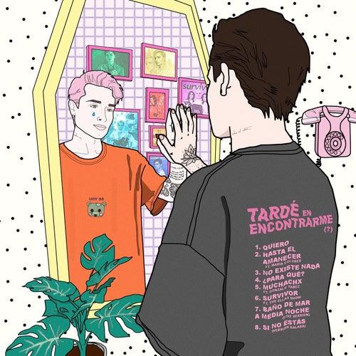 Tardé en Encontrarme (?) (Deluxe Version) de Dani Ride