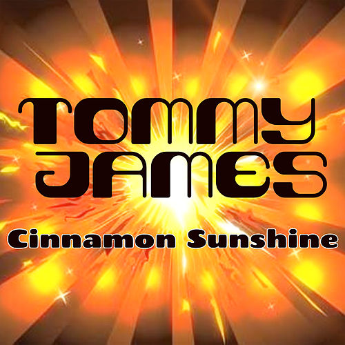 Cinnamon Girl / Sunshine of Your Love by Tommy James