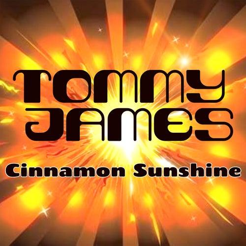 Cinnamon Girl / Sunshine of Your Love von Tommy James