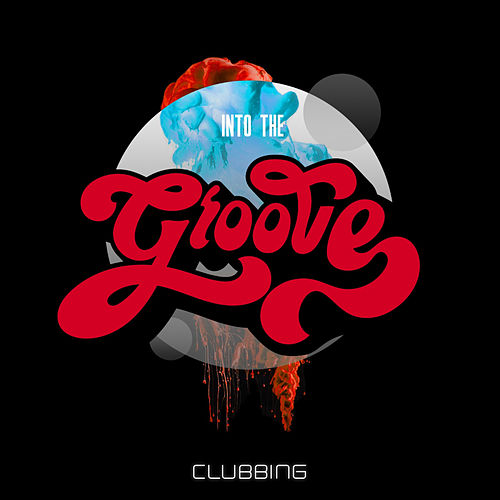 Into The Groove Clubbing fra Various Artists