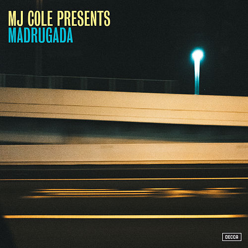 MJ Cole Presents Madrugada by MJ Cole
