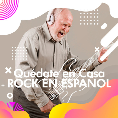 Quédate en casa  Rock en español de Various Artists