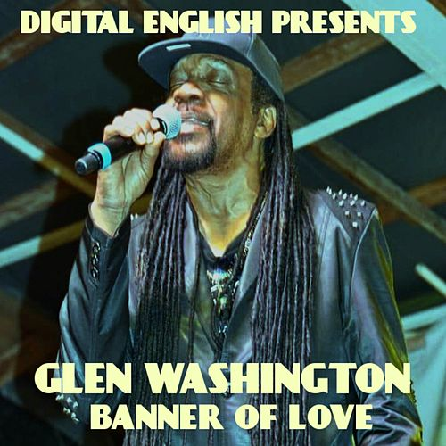 Banner of Love (Digital English Presents) by Digital English