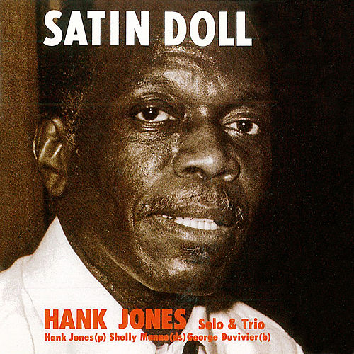 Satin Doll de Hank Jones