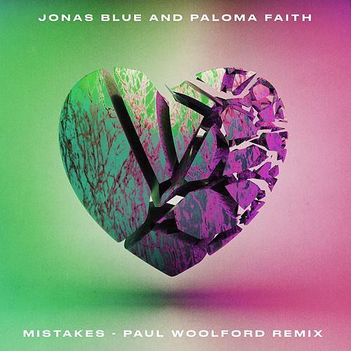 Mistakes (Paul Woolford Remix) by Jonas Blue