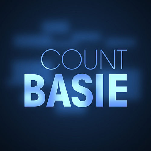 Count Basie by Count Basie
