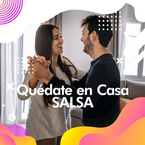 Quédate en casa  Salsa de Various Artists
