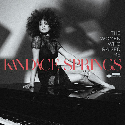The Women Who Raised Me by Kandace Springs