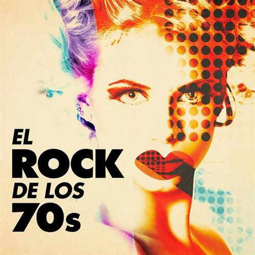 El Rock de los 70s de Various Artists