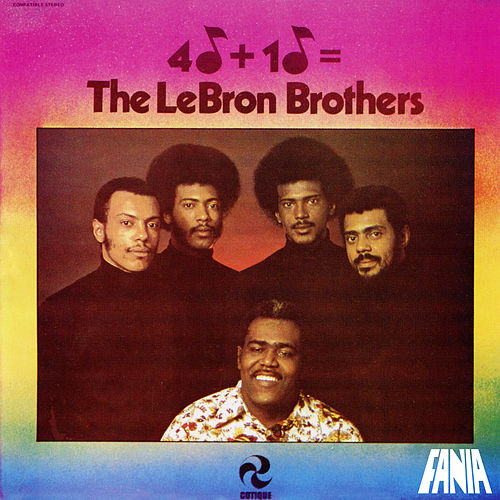 4 + 1 = de The Lebron Brothers