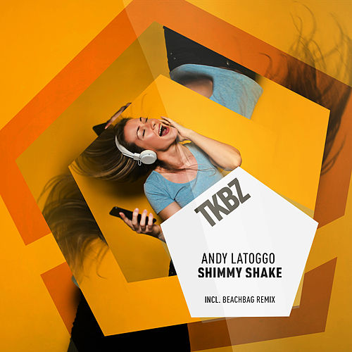 Shimmy Shake by Andy LaToggo