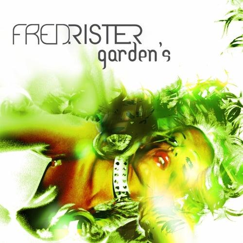 Garden's von Fred Rister