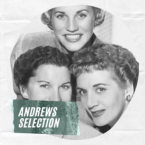 Andrews Selection by The Andrews Sisters
