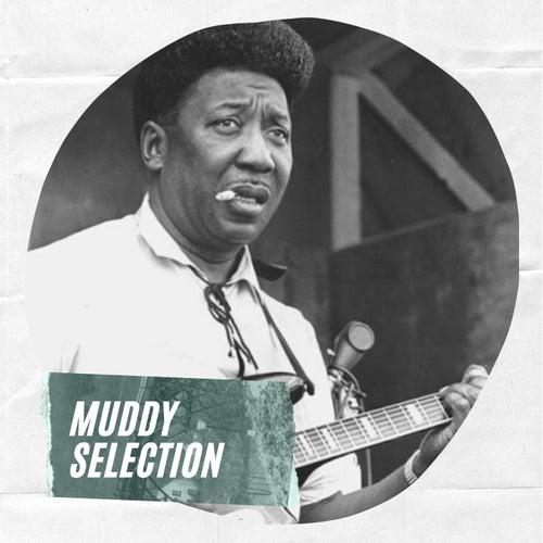 Muddy Selection von Muddy Waters