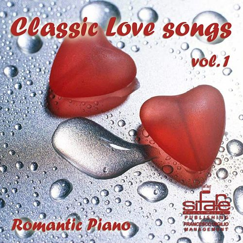 Classic Love Songs, Vol. 1 by Francesco Digilio