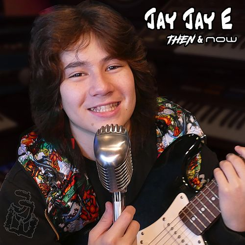 Then & Now von Jay Jay E