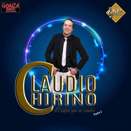 El Sabor Que No Cambia Parte 2 de Claudio Chirino