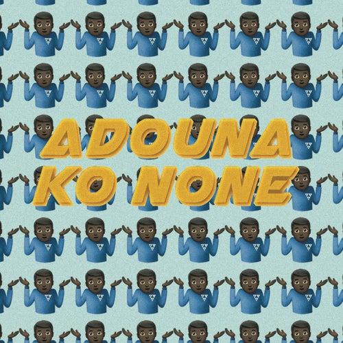 Adouna Ko None by Zuukou mayzie