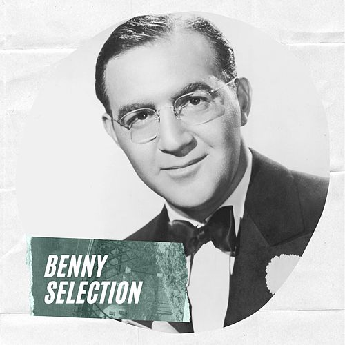 Benny Selection de Benny Goodman