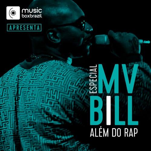 Além Do Rap de MV Bill