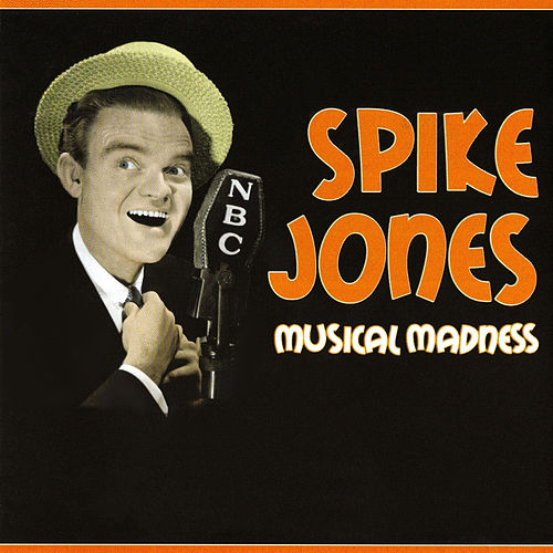 Musical Madness de Spike Jones