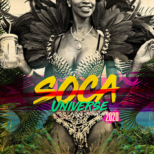 Soca Universe 2020 by Various Artists