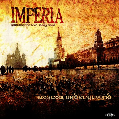 Moscow Underground by Imperia