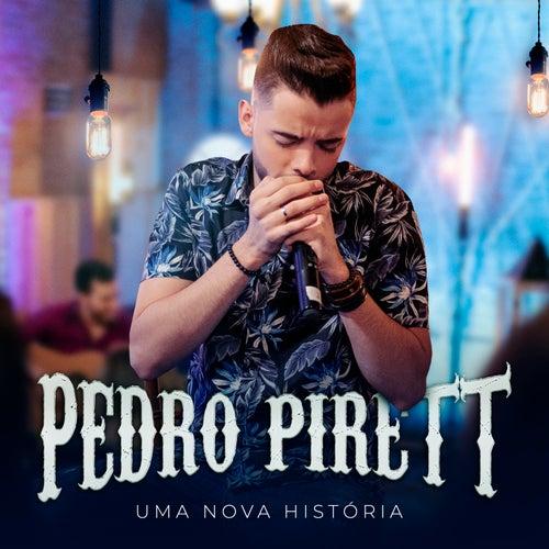 Uma Nova História (Ao Vivo) von Pedro Pirett