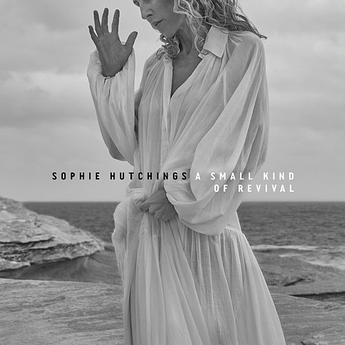 A Small Kind Of Revival de Sophie Hutchings