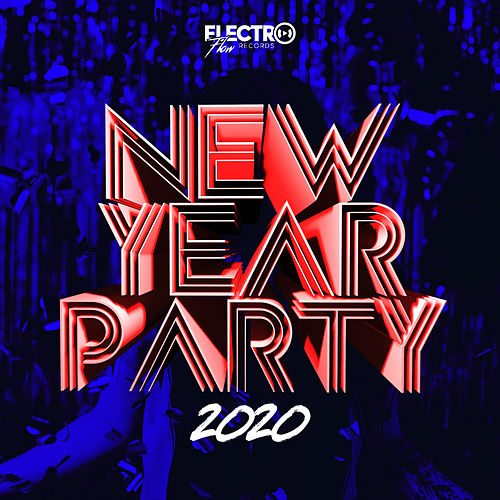 New Year Party 2020 von Various Artists