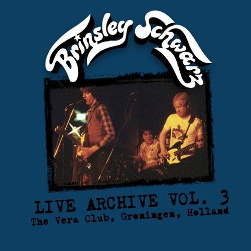 Live Archive, Vol. 3 by Brinsley Schwarz