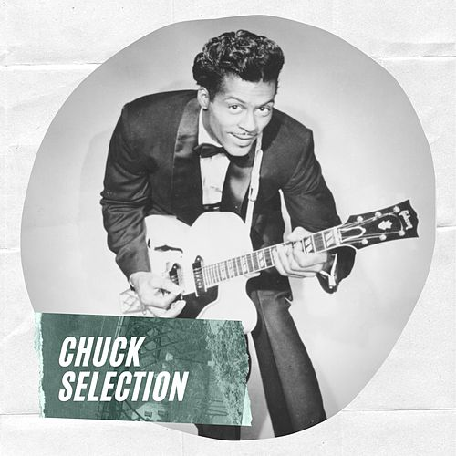 Chuck Selection de Chuck Berry