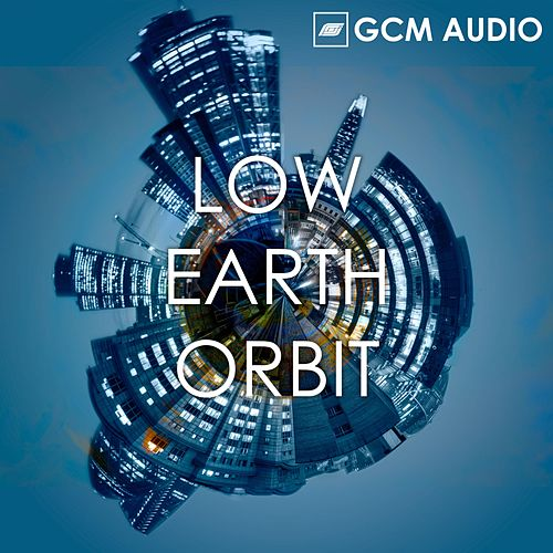 Low Earth Orbit by GCM Audio
