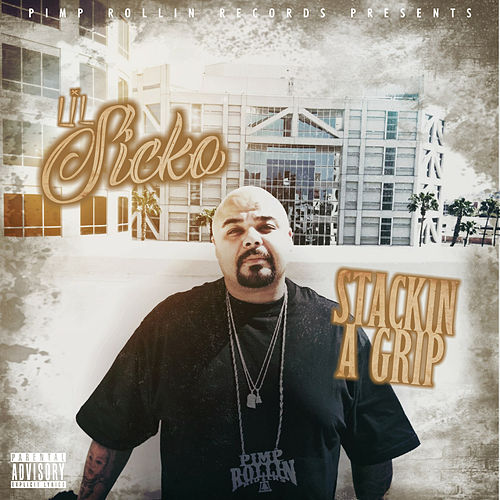 Stackin' a Grip by Lil' Sicko