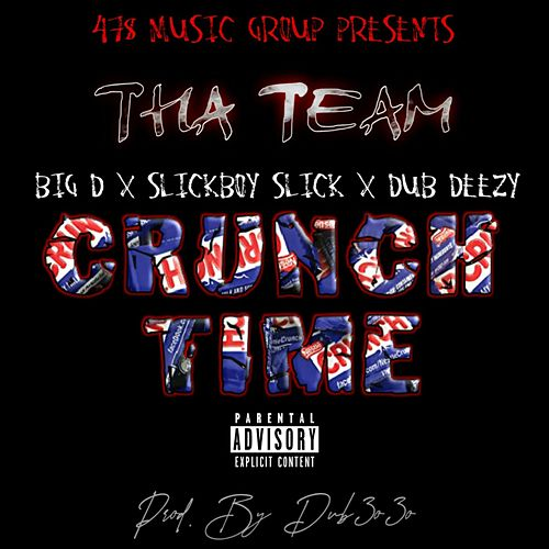 Crunch Time by Big D