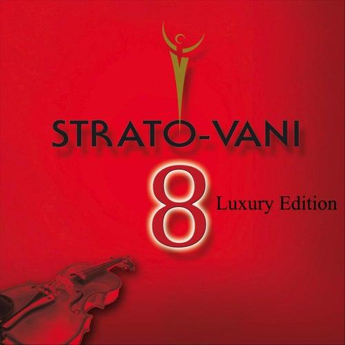 Strato-Vani 8 (Luxury Edition) de Strato-Vani