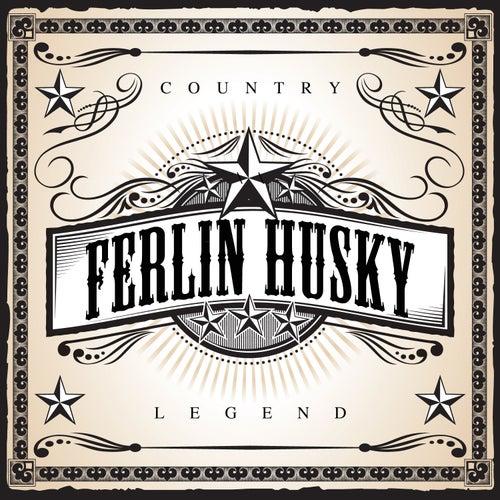 Country Legend - Ferlin Husky by Ferlin Husky