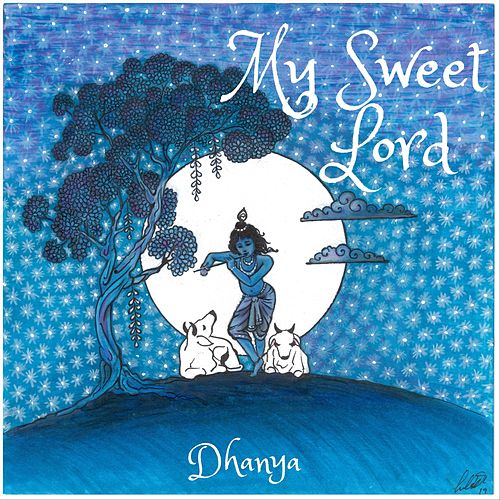 My Sweet Lord von Dhanya