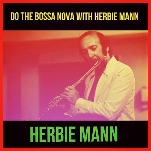 Do The Bossa Nova With Herbie Mann de Herbie Mann