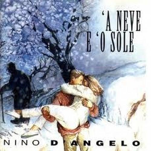 A neve e 'o sole von Nino D'Angelo