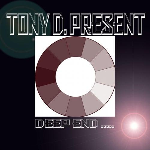 Deep End..... von Tony D.