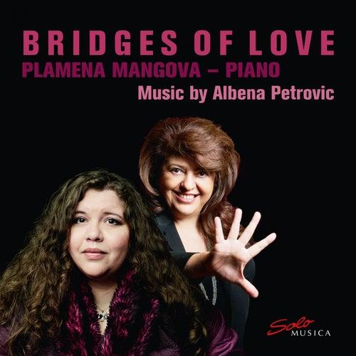 Bridges of Love by Plamena Mangova