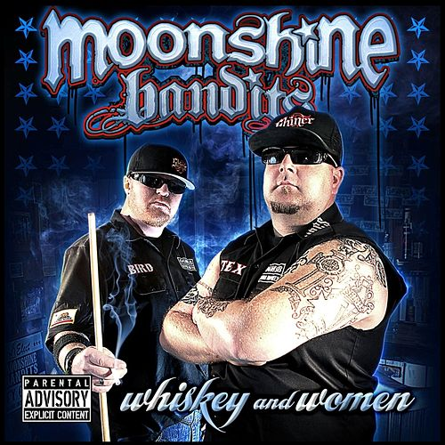Whiskey and Women by Moonshine Bandits